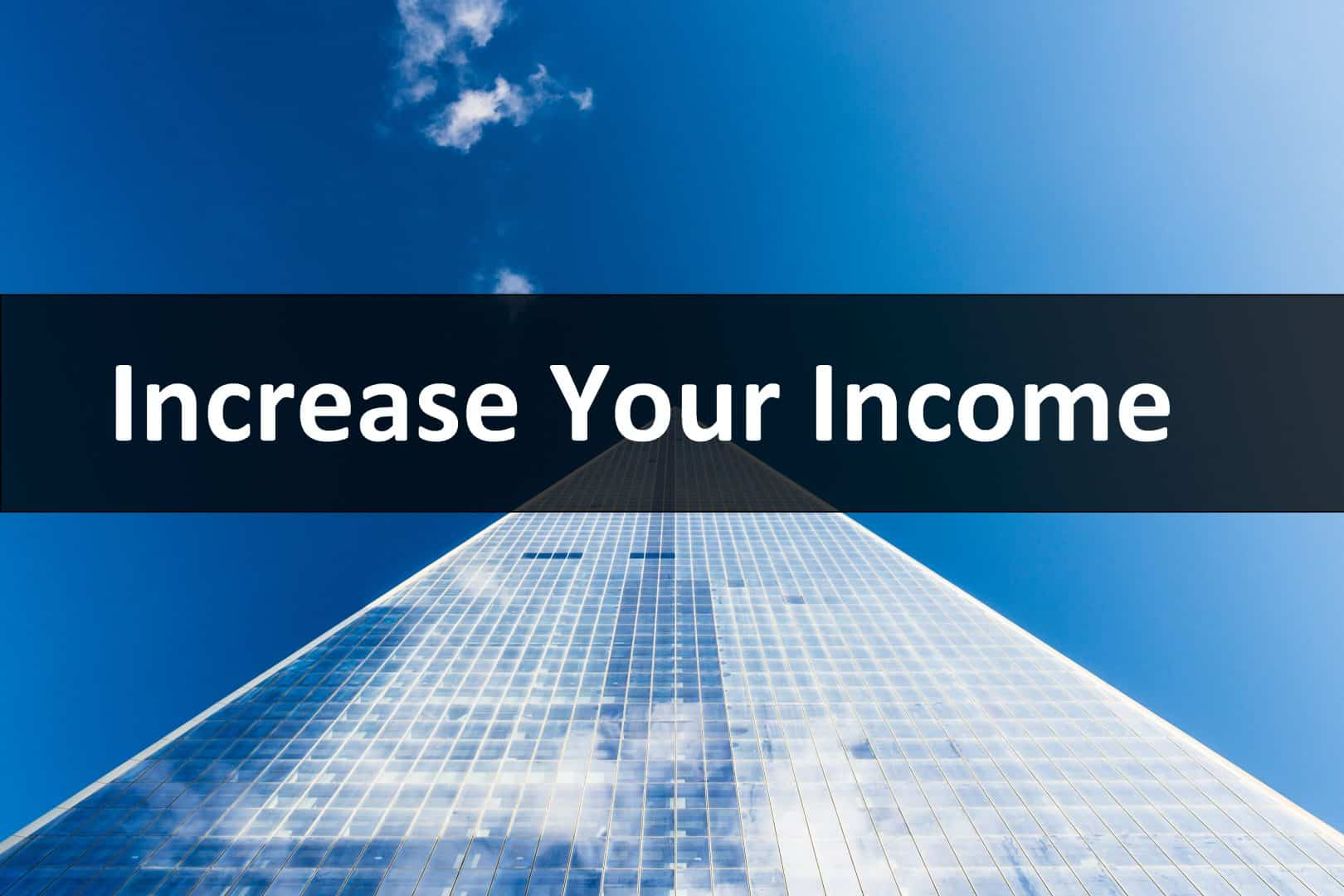 Increase You Income