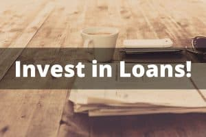Invest in Loans!