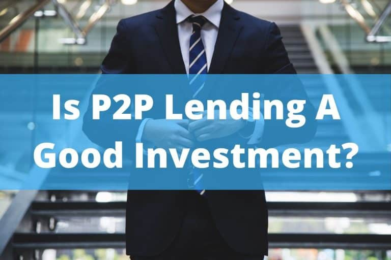 Is P2P Lending A Good Investment?