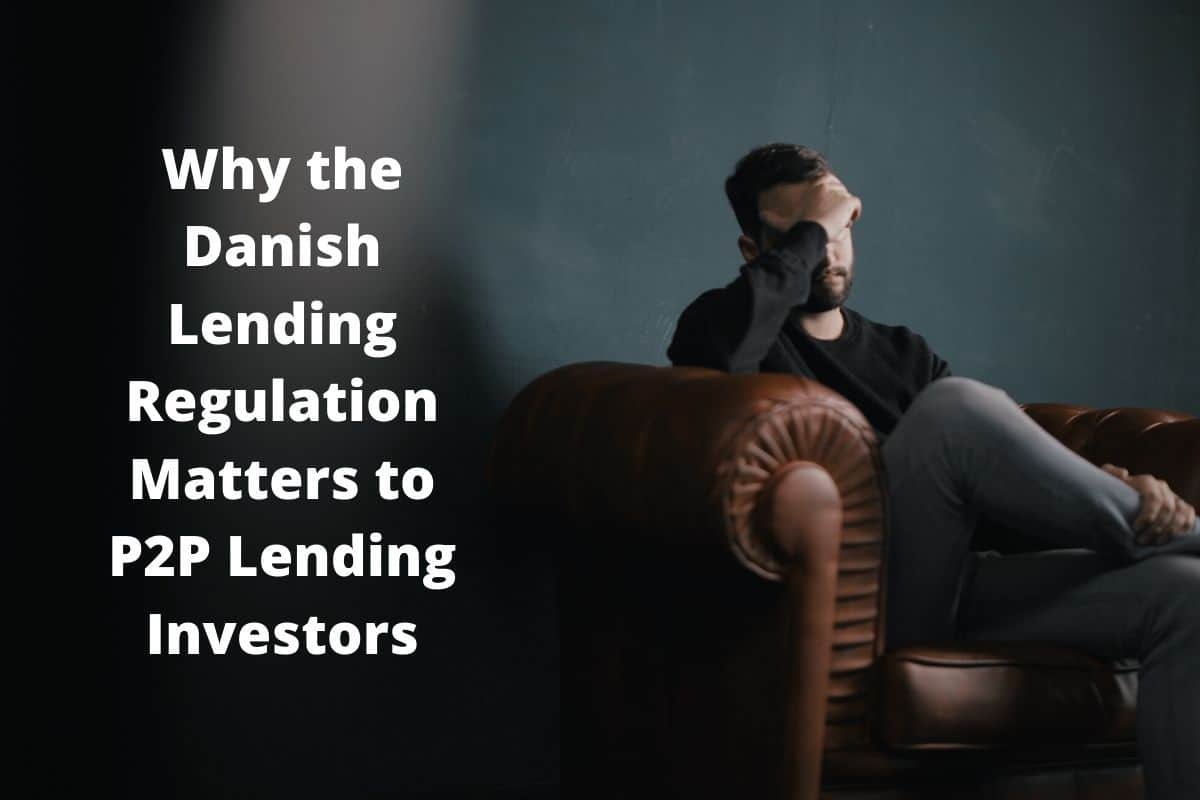 Why the Danish Lending Regulation Matters to P2P Lending Investors